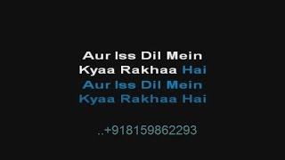 aur is dil mein kya rakhha hai karaoke imaandaar 1987 suresh wadkar