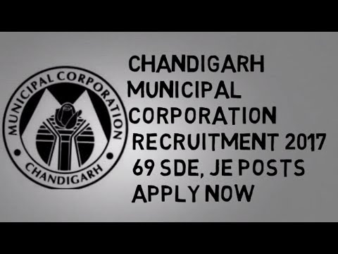 Chandigarh Municipal Corporation  Recruitment 2017 – 69 SDE, JE Posts  | Apply Now