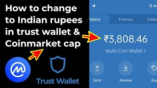 How to change value to India rupees in Trust wallet and Coinmarket Cap ? |Tamil crypto world