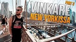 Vinkare New Yorkissa - Part 3