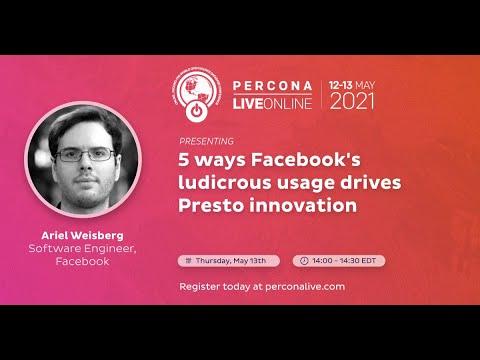 5 Ways Facebook's Ludicrous Usage Drives Presto Innovation