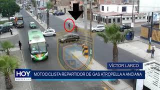 Víctor Larco: Motociclista repartidor de gas atropella a anciana