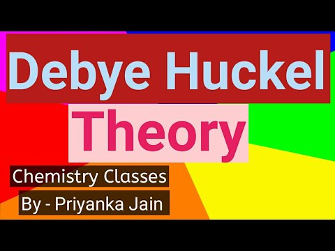 Debye Huckel Limiting Law & Debye Huckel Onsager Equation for electrolytes