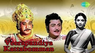 Veerapandiya Kattabomman | Tamil Movie Audio Jukebox
