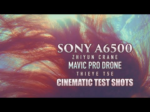 Cinematic Test Shots with the Sony A6500 and Mavic Pro Drone
