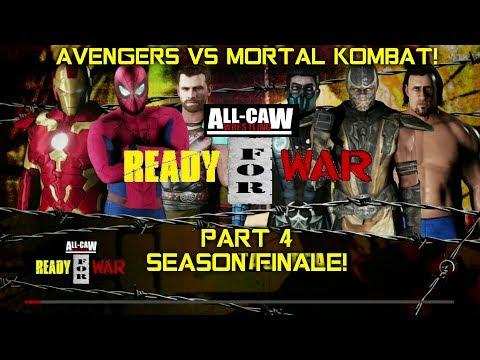 Avengers vs Mortal Kombat - All-CAW Wrestling Ready for War #4 (FINAL PART)