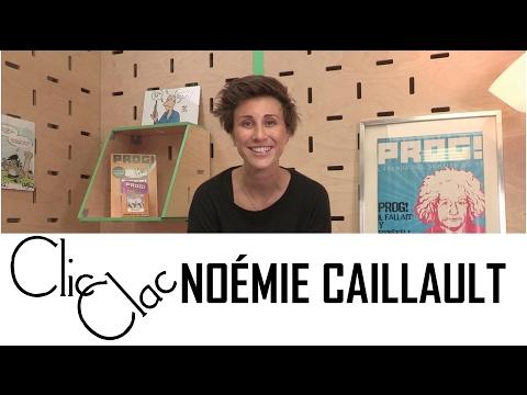 Noémie Caillault - Interview CLIC CLAC