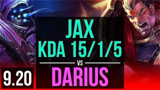 JAX vs DARIUS (TOP)   KDA 15/1/5, Rank 10 Jax, 2 early solo kills, Legendary   BR Challenger   v9.20