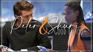 Peter & Shuri || good to you♥