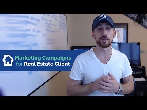 Marketing Campaigns You NEED for Real Estate Clients
