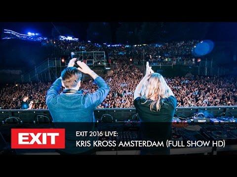 EXIT 2016 | Kris Kross Amsterdam Live @ mts Dance Arena Full HD Show