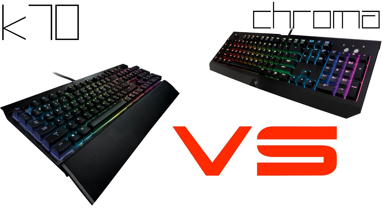 Razer BlackWidow Ultimate Chroma vs Corsair K70 RGB