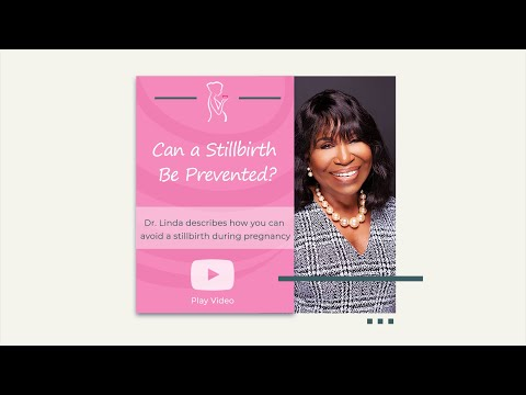 Can a Stillbirth Be Prevented?