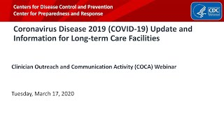 Coronavirus Disease 2019 (COVID-19) Update and Information for Long-term Care Facilities