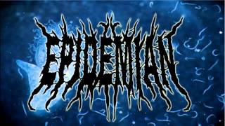 Epidemian - Insanity in the Necrosphere (SINGLE HD)