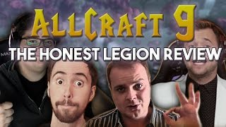 allcraft 9 the honest legion review ft asmongold preach gaming hotted rich
