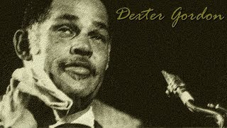 Dexter Gordon - End of a love affair