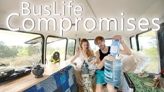 Bus Life Compromises | How We Live With Less In Our Bus House