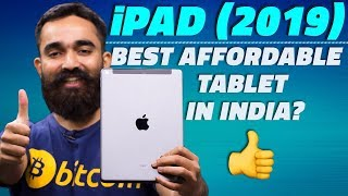 Apple iPad (2019) Review – The Best Affordable Tablet in India?