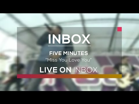 Five Minutes - Miss You Love You (Inbox Karnaval Indramayu)