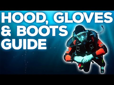 Dive Hood, Gloves & Boots Guide