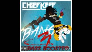 Chief Keef - Save Me (Bass Boosted) (Bang3)