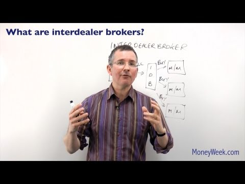 What are interdealer brokers? - MoneyWeek Investment Tutorials
