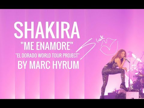 "Shakira ""Me Enamore"" El Dorado World Tour Project  DVD Restored"