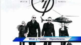 Wisin y Yandel - Hipnotizame!!