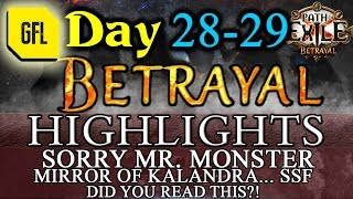 Path of Exile 3.5: BETRAYAL DAY # 28-29 Highlights MIRROR OF KALANDRA SSF, THI3N NEVER LUCKY