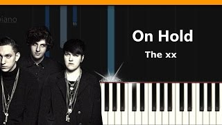 "The xx - ""On Hold"" Piano Tutorial - Chords - How To Play - Cover"