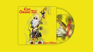 Omti Wekem - Cap Orang Tua (Official Audio)