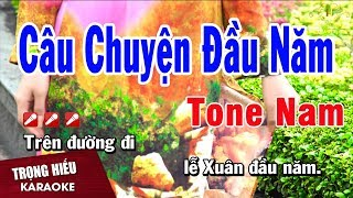 Karaoke Câu Chuyện Đầu Năm Tone Nam Nhạc Sống | Trọng Hiếu