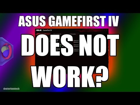 ASUS' GAMEFIRST IV DOES NOT WORK??