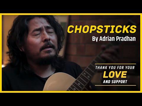 Adrian Pradhan - Chopsticks | Official Video