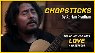 Adrian Pradhan - Chopsticks | Official Video