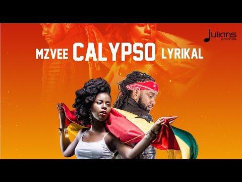 "MzVee x Lyrikal - Calypso ""2017 Release"""