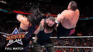 FULL MATCH: Lesnar vs. Reigns vs. Joe vs. Strowman  Universal Title Match: SummerSlam 2017