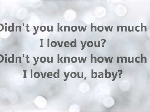 """Kellie Pickler """"Didn't You Know How Much I Loved You"""" Lyrics"""