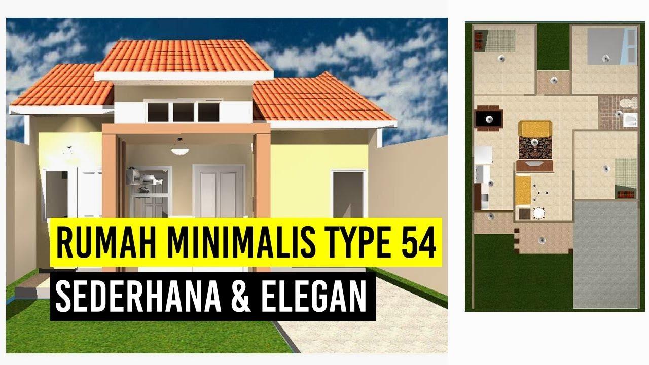 Rumah Minimalis Sederhana Type 54 Dengan 3 Kamar Tidur Youtube
