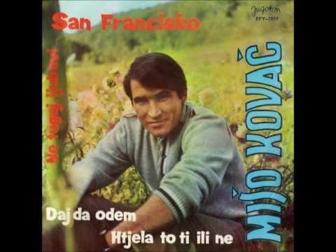 Mišo Kovač - San Francisko (San Francisco - Be Sure To Wear Some Flowers In Your Hair)