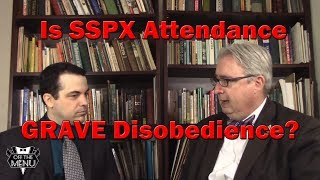 Is SSPX attendance grave disobedience?