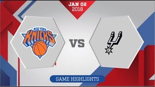 San Antonio Spurs vs New York Knicks: January 2, 2018