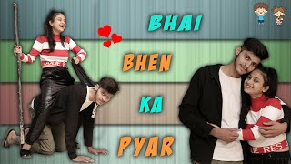 Behan Bhai ka Pyar || Every Brother Sister || Sumit Bhyan ft. Lokesh Bhardwaj