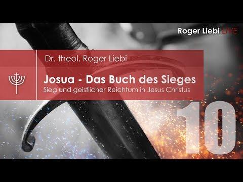 Josua - Sieg und geistlicher Reichtum in Jesus Christus - Teil 10  (Josua 10-11)