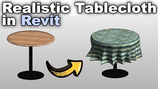 Realistic Tablecloth in Revit Tutorial