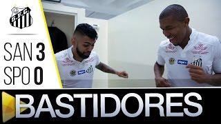 Santos 3 x 0 Sa?o Paulo | BASTIDORES | Brasileira?o (26/06/16)
