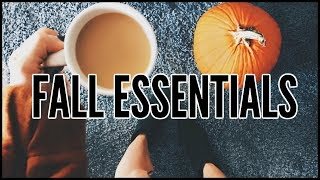 Fall Essentials & Must Haves