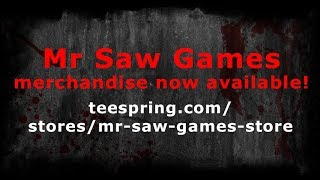 Mr Saw Games - Official Merchandise!