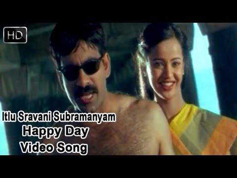 Itlu Sravani Subramanyam Movie | Happy Day Video Song | Ravi Teja, Tanu Roy & Samrin